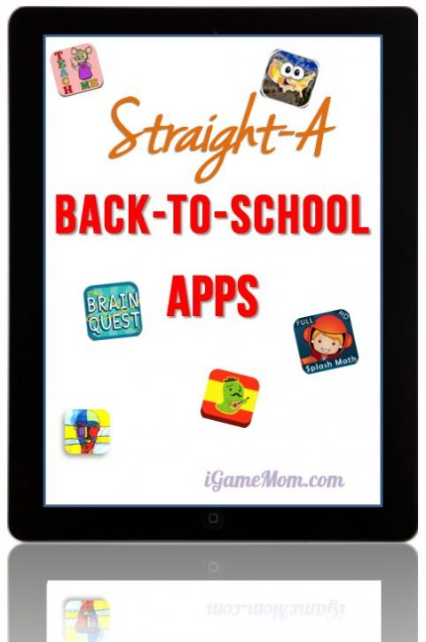 Straight A Back to School Apps -- apps that help kids get back into school routine and thrive in school academic and social life