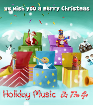 Holiday Music On The Go