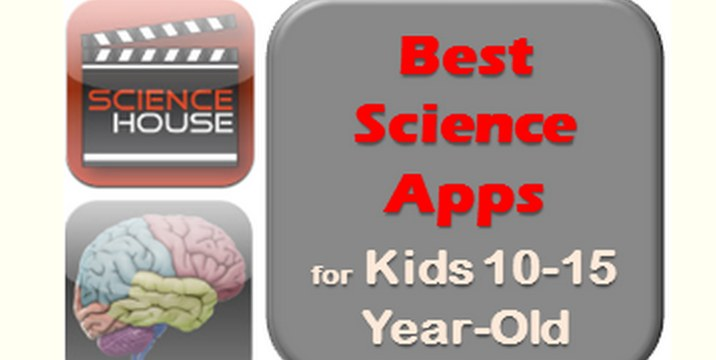 Best Science Apps for Middle School and Upper Elementary School Kids