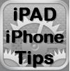 iPhone iPAD Tips