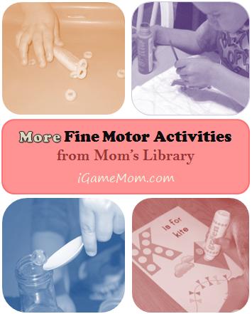 More Fine Motor Activities