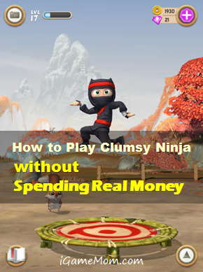 How to play Clumsy Ninja without spending real money