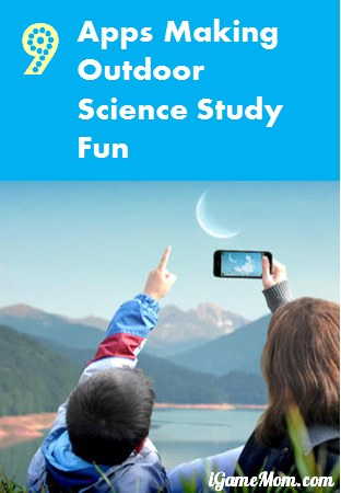 9 apps for outdoor science stuty fun