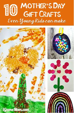 Ten Mother 39 S Day Gift Crafts Kids Can Make