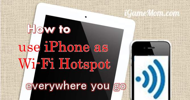 iphone wifi hotspot how to use iphone as wifi hotspot igamemom 3914