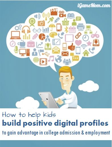 how to help kids build positive digital profile