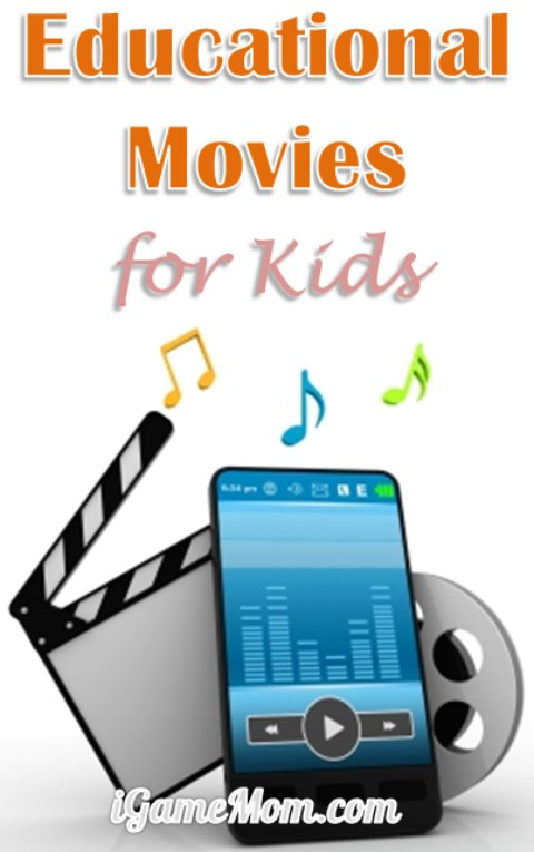 Educational Movies for Kids on iGameMom - good kids movie ideas by subjects and seasons, tips on teaching with movies, plus resources for Free educational movies