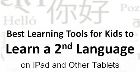 best learning tools for kids - foreign language