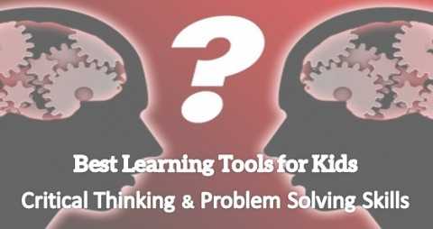 Best learning tools for kids Critical Thinking Problem Solving