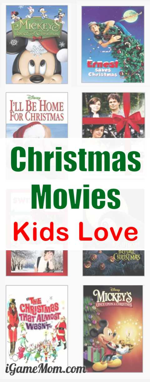 Christmas movies kids love whole family enjoy