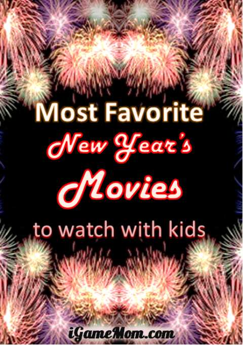 Favorite New Year Eve Movie for Kids, from toddler to high school, so the whole family can celebrate New Year together.