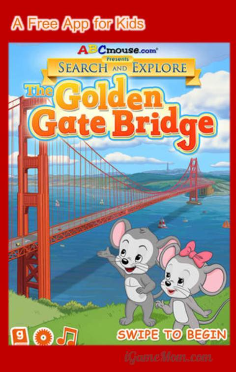 Free app for kids from ABCmouse Search and Explore series The Golden Gate Bridge