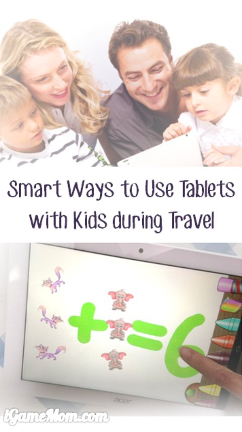 smart ways to use tablets with kids for family travel - thinking about using tablets with kids during travel, but concerned they spending too much time on screen? Kids don't have to play games or watch movies on tablets when travelling, there are many simple and fun learning activities you can do with kids on tablets. The No.3 & 4 are our favorites. Which one will work for your kids?