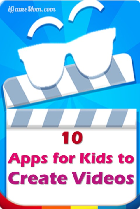 10 apps for kids to make their own movies