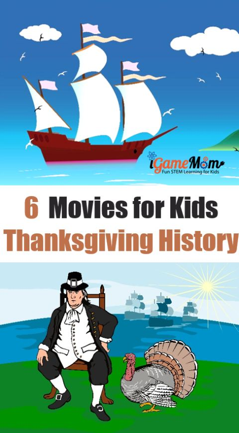 Movies for kids to learn Thanksgiving history, Mayflower ship, pilgrims, ... that are great for the whole family to watch together.