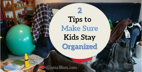 tips for kids stay organized