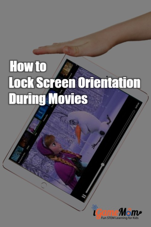 How to lock screen orientation during movies with kids. Helpful iPad iPhone tech tips for busy parents