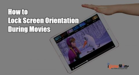 How to lock screen orientation during movies kids ipad iphone