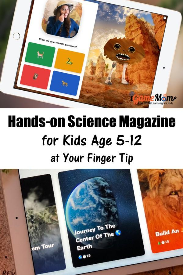 Digital science magazine for kids at your finger tip: interactive science app for elementary school students with weekly monthly new contents